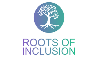 ROOTS OF INCLUSION